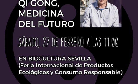 Conferencia: QI GONG, MEDICINA DEL FUTURO