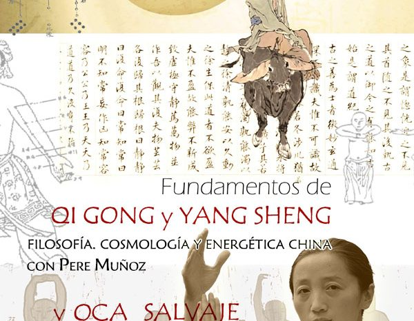 Seminario Qi Gong & Yang Sheng. 2, 3 y 4 Octubre