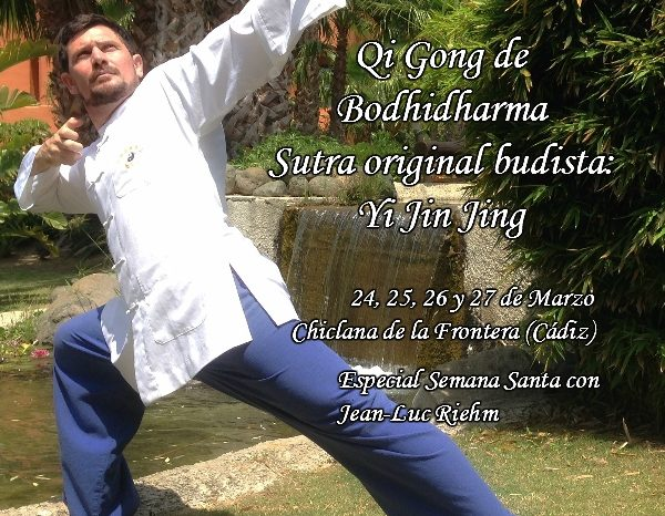 Qi Gong de Bodhidharma – sutra original Budista: Yi Jin Jing en Cádiz del 24 al 27 de marzo de 2016